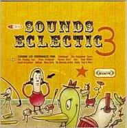 KCRW: Sounds Eclectic, Vol. 3