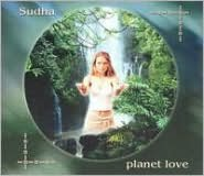 Planet Love: Sacred Chants Honoring the Earth
