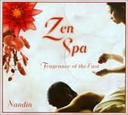 Zen Spa: Fragrance of the East
