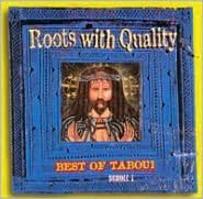 Roots with Quality: Best of Tabou1, Vol. 1