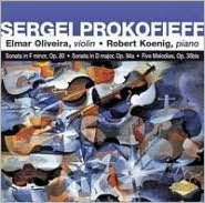 Prokofieff: Sonata in F minor, Op. 80; Sonata in D major, Op. 94a; Five Melodies, Op. 35bis