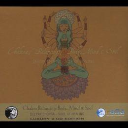 Chakra Balancing: Body, Mind and Soul