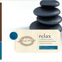 Living Well: Relax [Barnes & Noble Exclusive]