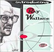 Introducing Ray Wallace