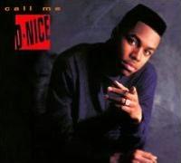 Call Me D-Nice