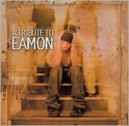 Tribute to a Eamon