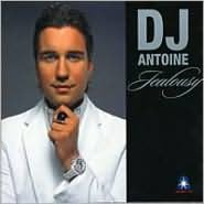 Jealousy: Mixed by DJ Antoine