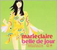 Marie Claire Presents: Belle de Jour