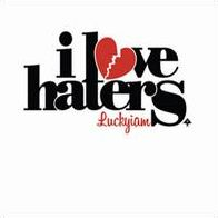 I Love Haters Mallabel Music Presents: The Platinum Unicorn