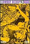 Cowboy Bebop, Vol. 3: Ballad Of Fallen Angel