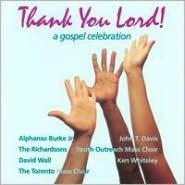 Thank You Lord!: A Gospel Celebration