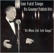 Leo Fuld Sings His Greatest Yiddish Hits: