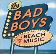 Bad Boys of Beach Music