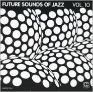 Future Sounds of Jazz, Vol. 10