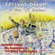 Freeway Dreams [Ducy Lee Original Cast]