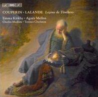 Couperin, Lalande: Leçons de Ténèbres