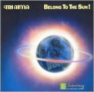 Belong to the Sun!