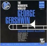 The Wonderful World of George Gershwin