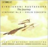 Rautavaara: Violin Concerto, Symphony No. 8
