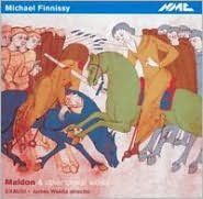 Michael Finnissy: Maldon & Other Choral Works