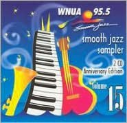 Wnua 95.5 - Smooth Jazz Sampler 15