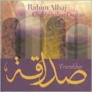 Rahim Alhaj: Friendship