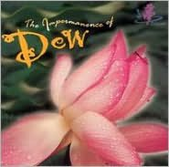 The Impermanence of Dew