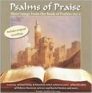 Psalms of Praise: More Songs From the Book of Psalms, Vol. 3