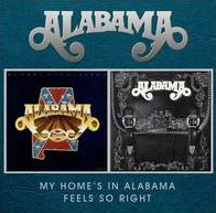My Home's in Alabama/Feels So Right