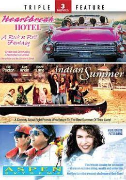 Indian Summer/Heartbreak Hotel/Aspen Extreme