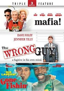 Mafia/Wrong Guy/Gone Fishin'