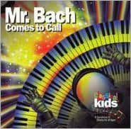 Mr. Bach Comes to Call