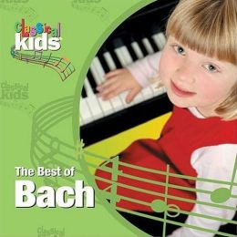 Classical Kids: The Best of Bach