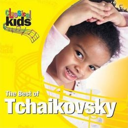 Classical Kids: The Best of Tchaikovsky
