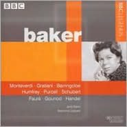 Janet Baker Sings Monteverdi, Gratiani, Barringcloe, Humfrey, Purcell, Schubert, Fauré, Gounod, Handel