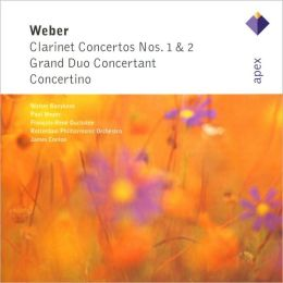 Weber: Clarinet Concertos Nos. 1 & 2; Grand Duo concertant; Concertino