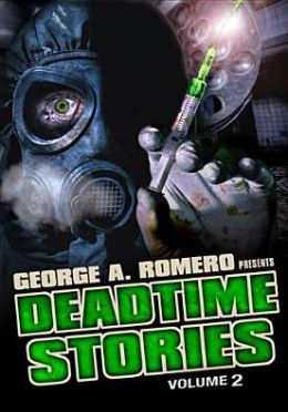 George A. Romero Presents Deadtime Stories, Vol. 2
