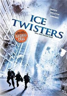 Ice Twisters/Storm Cell