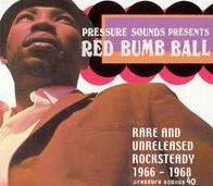 Red Bumb Ball: Rare and Unreleased Rocksteady