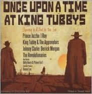 Once Upon a Time at King Tubby's