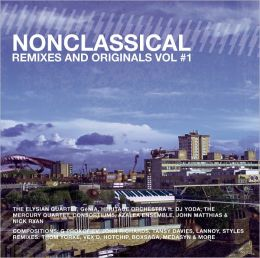 Nonclassical Remixes and Originals, Vol. 1