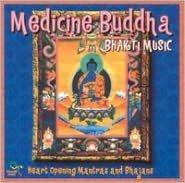 Bhakti Music: Medicine Buddha