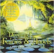 Dreams of Fairies and Angels