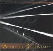 Acoustic Christmas [Favored Nations]