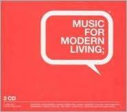 Music for Modern Living [SPV]