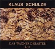Das Wagner Desaster: Live [Revisited]