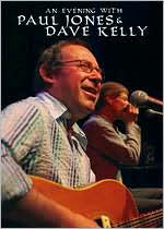 Paul Jones and Dave Kelly: An Evening With Paul Jones and Dave Kelly