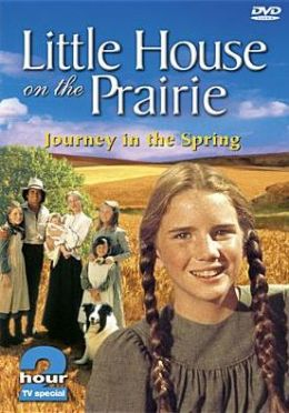 Little House On the Prairie: Journey Into