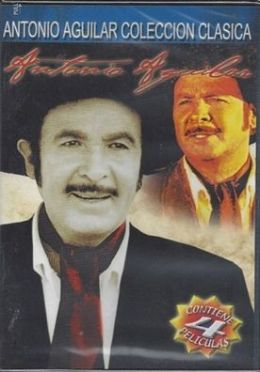 Antonio Aguilar Coleccion Clasica