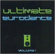 Ultimate Eurodance, Vol. 1